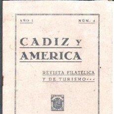 Sellos: CADIZ Y AMERICA Nº4 .REVITAS FILATELICA Y DE TURISMO. VV.AA. A-FILAT-053. Lote 128421527