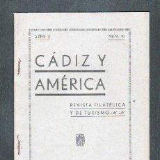 Sellos: CADIZ Y AMERICA Nº10 .REVITAS FILATELICA Y DE TURISMO. A-FILIAT-054. Lote 128423079