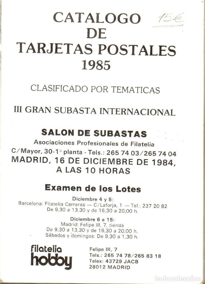 Sellos: CATALOGO DE TARJETAS POSTALES. 1985. FILATELIA HOBBY. III GRAN SUBASTA INTERNACIONAL. 1984. - Foto 2 - 129217423