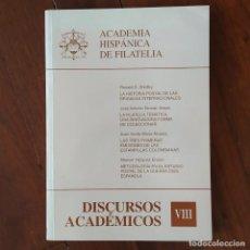 Sellos: DISCURSOS: ACADEMIA HISPANICA DE FILATELIA N°8 HISTORIA POSTAL BRIGADAS INTERNACIONALES GUERRA CIVIL. Lote 132295402