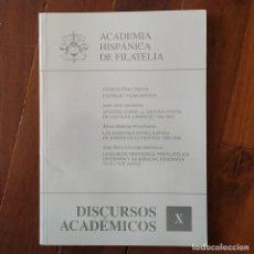 Sellos: DISCURSOS: ACADEMIA HISPANICA DE FILATELIA - N° 10 - PREFILATELIA - HISTORIA POSTAL CANARIAS. Lote 132296334