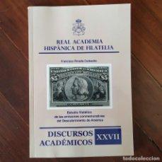 Francobolli: DISCURSOS: ACADEMIA HISPANICA DE FILATELIA - N° 27 - HISTORIA POSTAL - COLON DESCUBRIMIENTO AMERICA. Lote 132305886