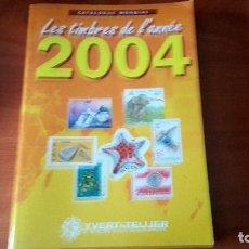 Sellos: CATALOGO DE NOVEDADES 2004 YVERT TELLIER. Lote 132791042