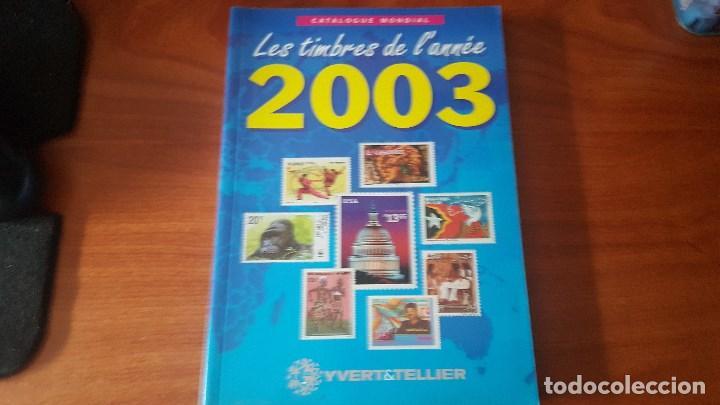 CATALOGO DE NOVEDADES 2003 YVERT TELLIER (Filatelia - Sellos - Catálogos y Libros)