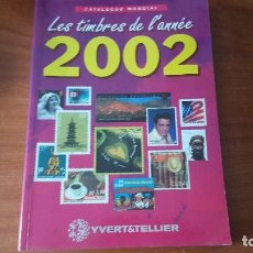 Sellos: CATALOGO DE NOVEDADES 2002 YVERT TELLIER. Lote 132792758