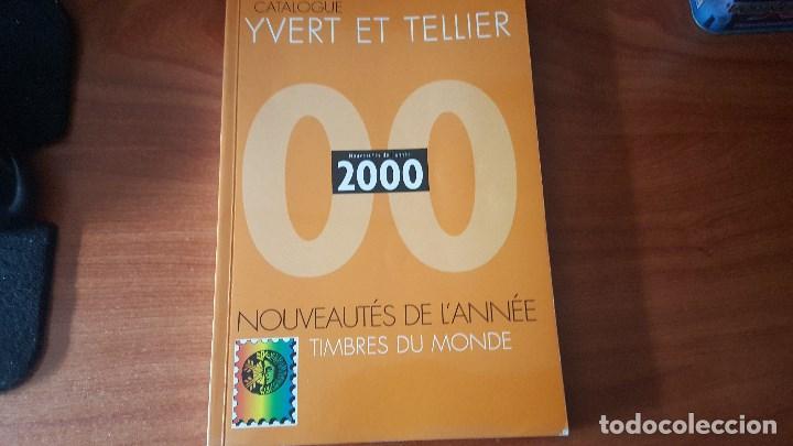 CATALOGO DE NOVEDADES 2000 YVERT TELLIER (Filatelia - Sellos - Catálogos y Libros)