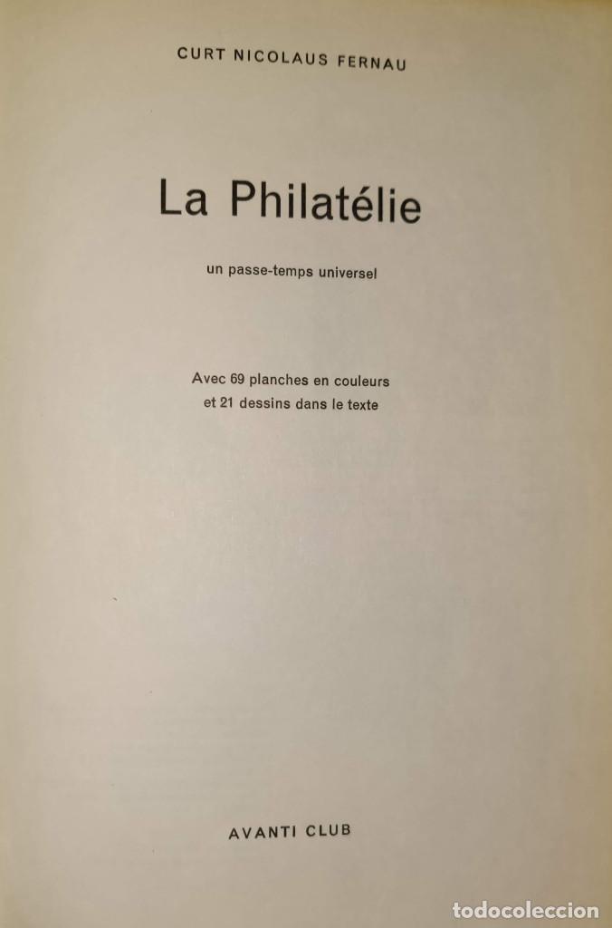 LA PHILATÉLIE - AUTOR: FERNAU CURT NICOLAUS (EN FRANCÉS-SUIZA) LIBRO SOBRE FILATELIA (Filatelia - Sellos - Catálogos y Libros)