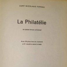 Sellos: LA PHILATÉLIE - AUTOR: FERNAU CURT NICOLAUS (EN FRANCÉS-SUIZA) LIBRO SOBRE FILATELIA. Lote 132905622