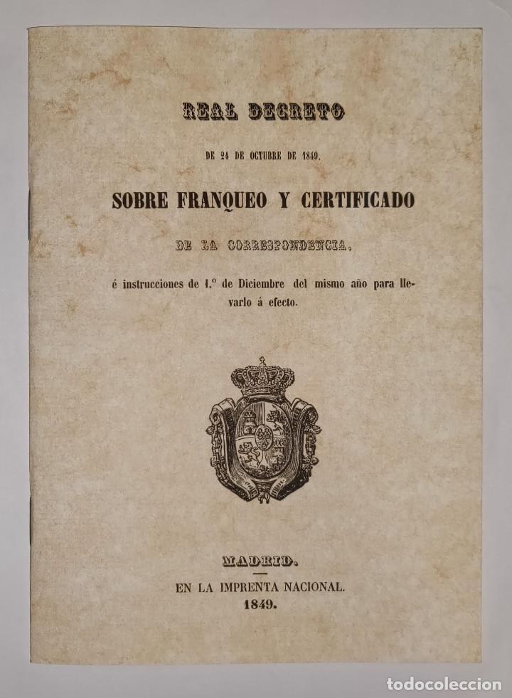 REAL DECRETO SOBRE FRANQUEO Y CERTIFICADO DE LA CORRESPONDENCIA DE 24 DE NOVIEMBRE DE 1949. FACSÍMIL (Filatelia - Sellos - Catálogos y Libros)