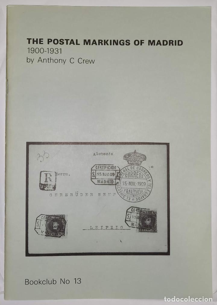 Sellos: 2 libros de la Spanish Philatelic Society Bookclub Nº7 y Nº13. Markings of Madrid. Raros - Foto 9 - 132907398