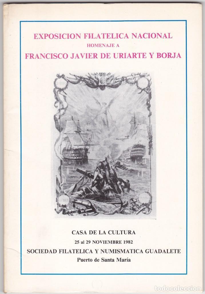 EXPOSICION FILATELICA NACIONAL HOMENAJE A FRANCISCO JAVIER DE URIARTE Y BORJA (Filatelia - Sellos - Catálogos y Libros)