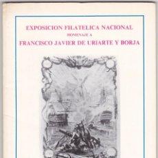 Sellos: EXPOSICION FILATELICA NACIONAL HOMENAJE A FRANCISCO JAVIER DE URIARTE Y BORJA. Lote 133214746