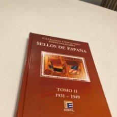 Sellos: CATÁLOGO UNIFICADO ESPECIALIZADO DE SELLOS DE ESPAÑA TOMO II 1931 - 1949 EDIFIL. Lote 133422801