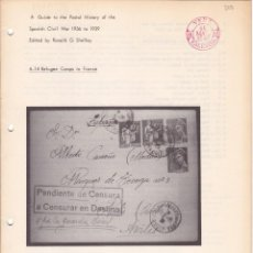 Sellos: A GUIDE TO THE POSTAL HISTORY OF THE SPANISH CIVIL WAR FASCICULO 4.14 REFUGEE CAMPS IN FRANCE 16 PÁG. Lote 133514846