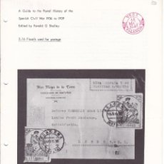 Sellos: A GUIDE TO THE POSTAL HISTORY OF THE SPANISH CIVIL WAR FASCICULO 3.16 FISCALS USED FOR POSTAGE 12 PÁ. Lote 133515122
