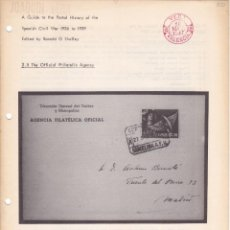 Sellos: A GUIDE TO THE POSTAL HISTORY OF THE SPANISH CIVIL WAR FASCICULO 2.5 THE OFFICIAL PHILATELIC AGENCY . Lote 133515222