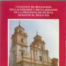 Sellos: CATÁLOGO RELIGIOSOS ENCLAUSTRADOS Y SECULARIZADOS PROVINCIA DE MURCIA. Lote 133874643