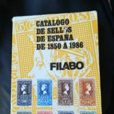 Sellos: CATÁLOGO DE SELLOS DE ESPAÑA DE 1850 A 1986 FILABO. Lote 133903790