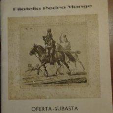 Sellos: FILATELIA PEDRO MONGE - OFERTA - SUBASTA DE HISTORIA POSTAL 1977 - SUBHASTA SELLO . Lote 133927302