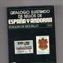 Sellos: CATÁLOGO ILUSTRADO DE SELLOS DE ESPAÑA Y ANDORRA. EDICIÓN BOLSILLO 1988. Lote 133958698