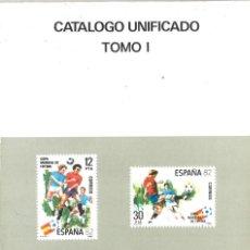 Sellos: CATÁLOGO UNIFICADO EDIFIL 1982. TOMO I. ESPAÑA. Lote 136656286