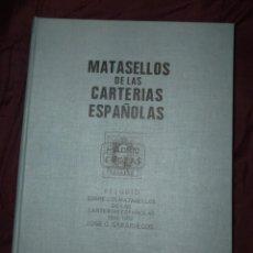 Sellos: MATASELLOS DE LAS CARTERIAS ESPAÑOLAS (JOSÉ G. SABARIEGOS). Lote 139669178