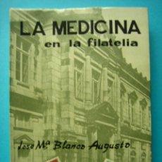 Sellos: FILATELIA - LIBRO - LA MEDICINA EN LA FILATELIA - JOSE MARIA BLANCO - COL. LA CORNETA Nº 10 AÑO 1967. Lote 140023998