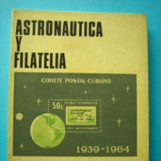 Sellos: FILATELIA - LIBRO - ASTRONAUTICA Y FILATELIA - JOSE L. BARCELO - COL. LA CORNETA Nº 8 - AÑO 1966. Lote 140025142