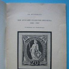 Sellos: FILATELIA LIBRO HISTORIA POSTAL DE SUIZA 1882-1907 EDITADO EN AÑOS 40. Lote 140034518
