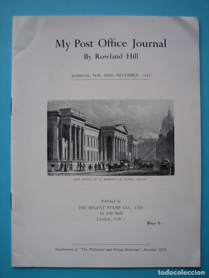 FILATELIA - LIBRO FOLLETO - DIARIO DE ROWLAND HILL (ABRIL-DICIEMBRE, 1847) - EDITADO EN 1954 - VER (Filatelia - Sellos - Catálogos y Libros)