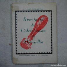 Sellos: BREVIARIO DEL COLECCIONISTA DE MATASELLOS - J. MAJÓ TOCABENS - RAMÓN SOPENA. Lote 145289814