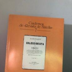 Sellos: EL ALMAMAQUE DEL COLECCIONISTA DE SELLOS PARA 1901. EDIFIL. Lote 145447566