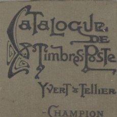 Sellos: YVERT & TELLIER-CHAMPION. CATALOGUE DE TIMBRES-POSTE. 1920. Lote 145597146