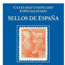 Sellos: CATALOGO EDIFIL ESPECIALIZADO TOMO III. ESTADO ESPAÑOL 1936-1975. Lote 145758218