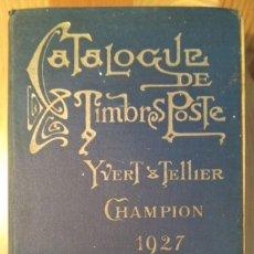 Sellos: CATALOGUE PRIX-COURANT DE TIMBRES POSTE YVERT & TELLIER – CHAMPION, 1927, 31.ª ED.. Lote 146578662