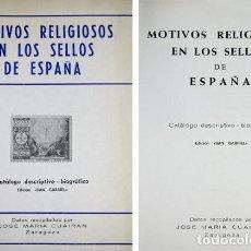 Sellos: CUAIRAN, JOSÉ M. MOTIVOS RELIGIOSOS EN LOS SELLOS DE ESPAÑA. CATÁLOGO DESCRIPTIVO-BIOGRÁFICO. 1975.. Lote 147015822