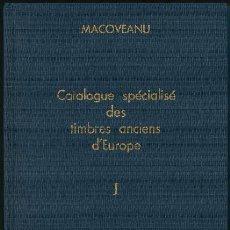 Sellos: CATALOGUE SPÉCIALISÉ DES TIMBRES ANCIENS DEUROPE - VOL. I - 1980/81. Lote 147130590
