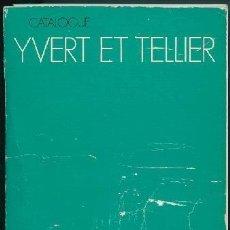 Sellos: FRANCIA - CATALOGUE DE TIMBRES POSTE. YVERT & TELLIER - 1982 - TOME I. Lote 147141634
