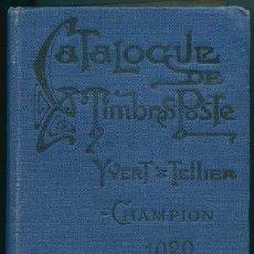 Sellos: FRANCIA - CATALOGUE DE TIMBRES POSTE. YVERT & TELLIER-CHAMPION 1920. Lote 147182006