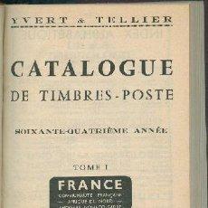 Sellos: FRANCIA - 3 CATALOGUES DE TIMBRES POSTE. YVERT & TELLIER - 1960. Lote 147183934