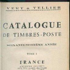 Sellos: FRANCIA - 3 CATALOGUES DE TIMBRES POSTE. YVERT & TELLIER - 1972. Lote 147185146