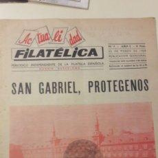 Sellos: ACTUALIDAD FILATELICA N.6 AÑO I 1968 MARZO SAN GABRIEL.PROTEGENOS. Lote 147228309