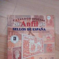 Sellos: 'CATÁLOGO OFICIAL SELLOS DE ESPAÑA. ANFIL 2005'. Lote 147508778