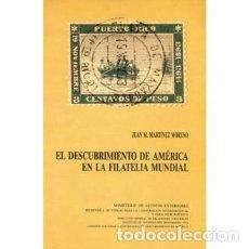Sellos - EL DESCUBRIMIENTO DE AMÉRICA EN LA FILATELIA MUNDIAL, por Juan M. Martínes Moreno. Madrid 1985. - 149951512
