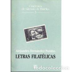 Sellos: LETRAS FILATÉLICAS. ALENDRO FERNÁNDEZ POMBO. CUADERNOS DE REVISTA DE FILATELIA. 3. Lote 149951652
