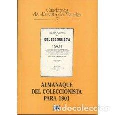 Sellos: ALMANAQUE DEL COLECCIONISTA PARA 1901. CUADERNOS DE REVISTA DE FILATELIA 7. Lote 149951668