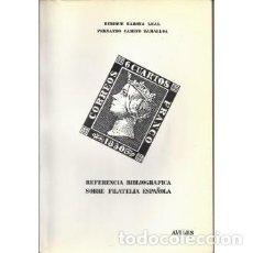 Sellos: REFERENCIA BIBLIOGRAFICA SOBRE FILATELIA ESPAÑOLA. AVILES 1985. ENRIQUE BAROXA LEAL Y FERNANDO CAMIN. Lote 149951920