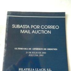 Briefmarken - CATALOGO SUBASTA DE FILATELIA LLACH BARCELONA JULIO 2003 - SUBASTA POR CORREO. - 150143566