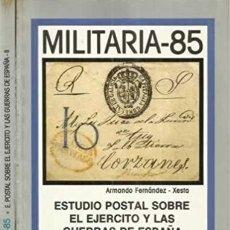 Sellos: MILITARIA 85. ESTUDIO POSTAL SOBRE EL EJERCITO Y LAS GUERRAS DE ESPAÑA.. Lote 154302922