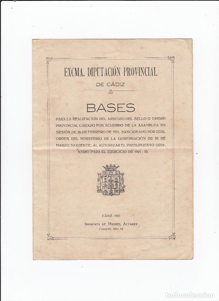 EXMA.DIPUTACIÓN PROVINCIAL D CÁDIZ.BASES PARA LA REALIZACIÓN DEL ARBITRIO DEL TIMBRE PROVINCIAL.1921 (Filatelia - Sellos - Catálogos y Libros)